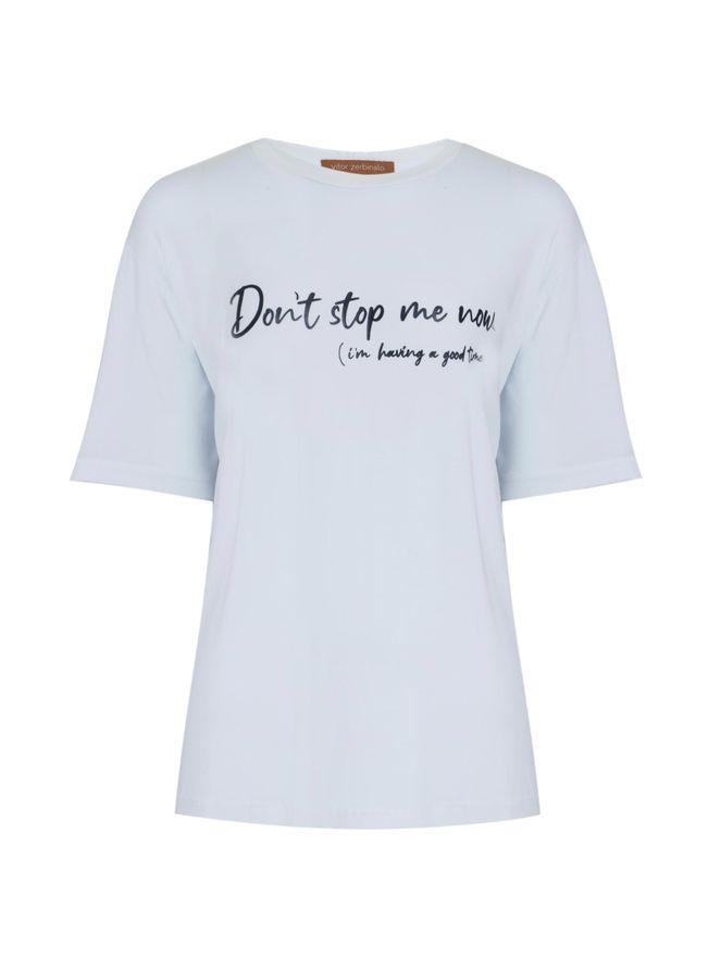 Camiseta-Dont-Stop-Me-Now-Branca