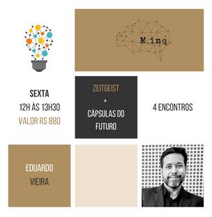 Curso--Capsulas-do-Futuro-com-Eduardo-Vieira